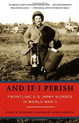 And If I Perish by Evelyn M. Monahan