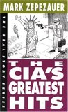 The CIA's Greatest Hits (The Real Story Series)