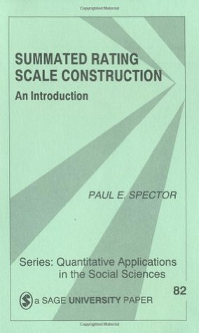 Summated Rating Scale Construction by Paul E. Spector