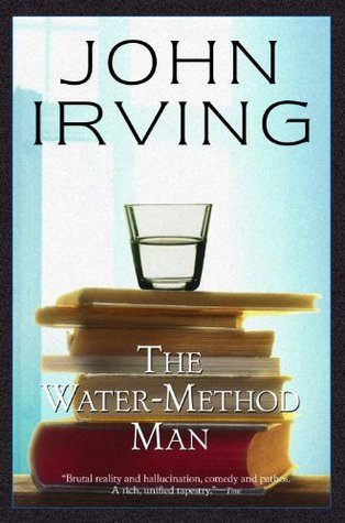 The Water-Method Man by John Irving