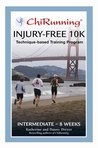 Chi Running Injury-free Intermediate 10K Training Program