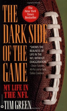 The Dark Side of the Game by Tim Green