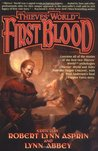 Thieves' World: First Blood (Thieves' World, #1-2)
