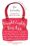 Bright Lights, Big Ass by Jen Lancaster
