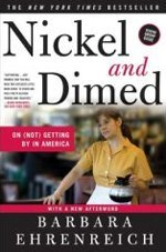 Nickel and Dimed On (Not) Getting By in America