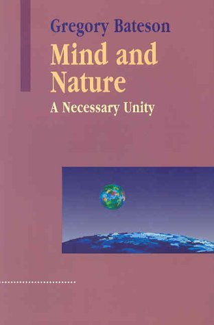 Mind and Nature by Gregory Bateson