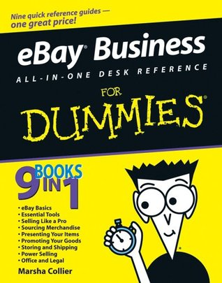 eBay Business All-in-One Desk Reference For Dummies (For Dummies by Marsha Collier