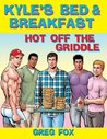 Kyle's Bed & Breakfast: Hot Off the Griddle