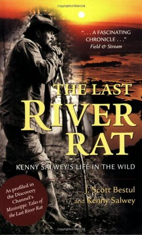 The Last River Rat by J. Scott Bestul