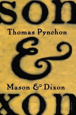 Mason and Dixon by Thomas Pynchon