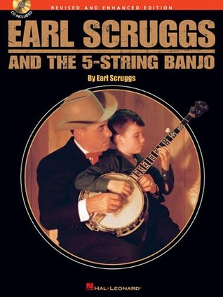 Earl Scruggs and the 5-String Banjo by Earl Scruggs
