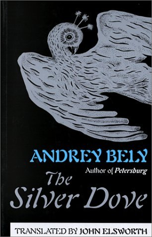 The Silver Dove by Andrey Bely