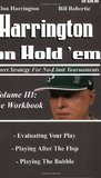 Harrington on Hold 'em: Expert Strategies for No-Limit Tournaments, Volume III: The Workbook