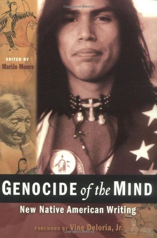 Genocide of the Mind by MariJo Moore