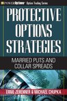 Protective Options Strategies: Married Puts and Collar Spreads (Option Trading Series)
