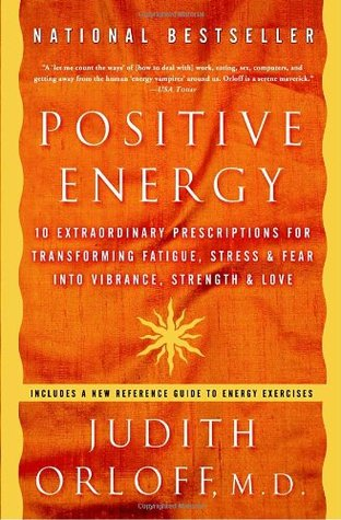 Positive Energy by Judith Orloff