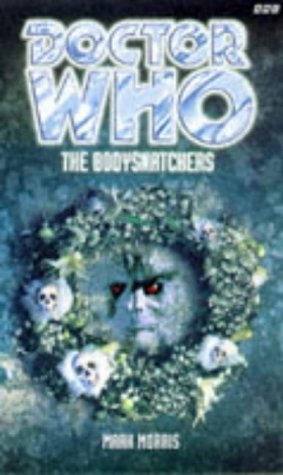 Doctor Who: The Bodysnatchers Eighth Doctor Adventures 3