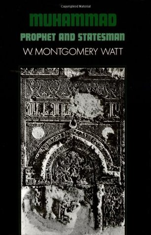 Muhammad by William Montgomery Watt
