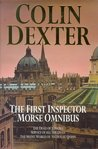 The First Inspector Morse Omnibus: The Dead of Jericho, Service of All the Dead, the Silent World of Nicholas Quinn
