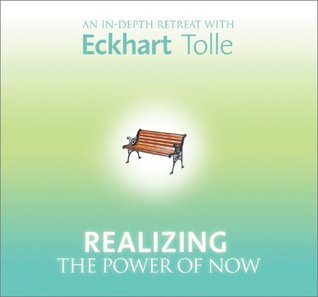 Realizing the Power of Now by Eckhart Tolle