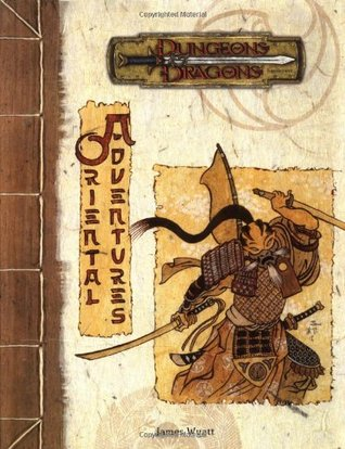 Oriental Adventures D20 by James Wyatt