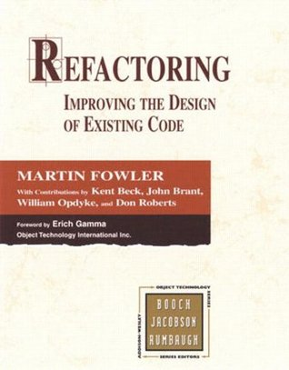 Refactoring: Improving the Design of Existing Code (Hardcover) by Martin Fowler
