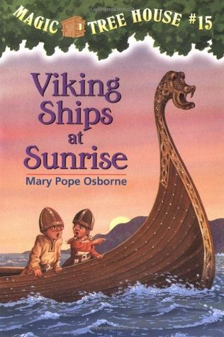 Viking Ships At Sunrise by Mary Pope Osborne