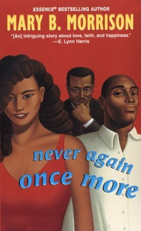 Never Again Once More by Mary B. Morrison