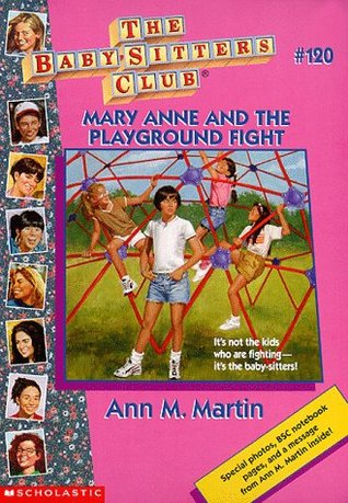Mary Anne and the Playground Fight by Ann M. Martin