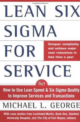 Lean Six SIGMA for Service by Michael L. George