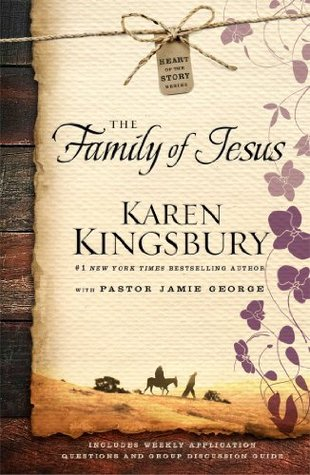 The Family of Jesus Life-Changing Bible Study
