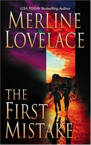 The First Mistake by Merline Lovelace