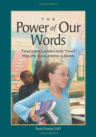 Power of Our Words, The by Paula Denton