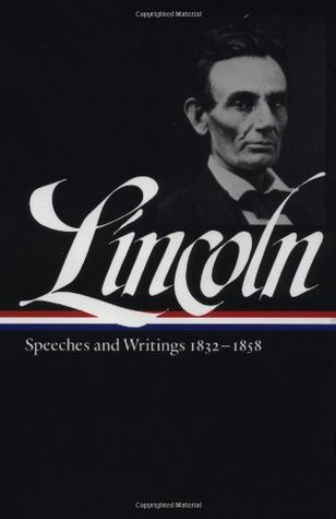 Speeches and Writings, 1832-1858
