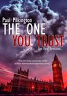 The One You Trust (Emma Holden suspense mystery trilogy)