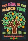 The Girl In The Mango Tree