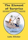 The Element of Surprise: Comic Relief Series, Volume One