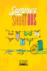 Summer on the Short Bus by Bethany Crandell
