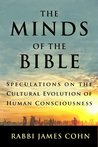 The Minds of the Bible by James Cohn