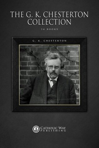 Review The G. K. Chesterton Collection [34 Books] PDF
