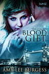 Blood Gift (The Circle, #1)