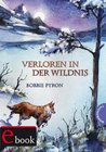 Verloren in der Wildnis (German Edition)