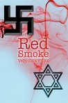Red Smoke by Veronica Fuxa