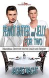 Peanut Butter and Jelly For Two (Paranormal Dentistry for the Fanged and Friendly, #1)