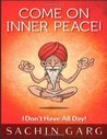 Come on Inner Peace!