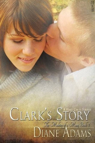 Clark's Story by Diane  Adams
