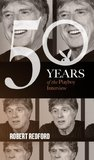 Robert Redford: The Playboy Interview (50 Years of the Playboy Interview)