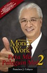 Making Your Money Work (Pera Mo, Palaguin Mo! 2)