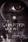 The Quarter Moon (Afterlife saga #4)