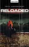 Reloaded: Roman (German Edition)